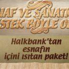 HalkBank Esnaf ve Sanatkarlara Faizsiz Krediler