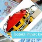 İpotekli İhtiyaç Kredisi veren 5 Banka önerisi