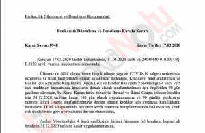 Korona Virüsü nedeniyle BDDK Kararı - https://www.bddk.org.tr/ContentBddk/dokuman/mevzuat_0949.pdf